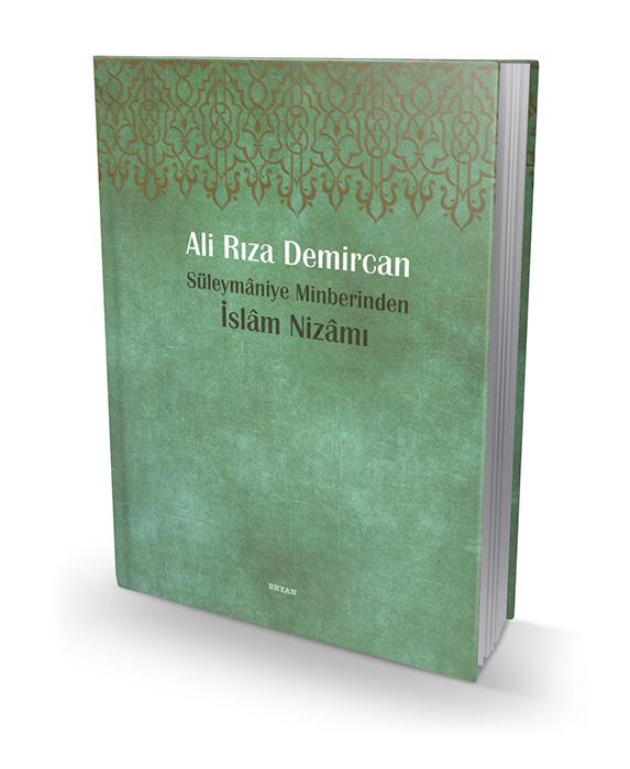 Süleymaniye Minberinden - İslâm Nizâmı